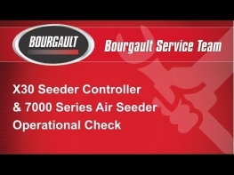 Bourgault X30 & 7000 Air Seeder Functional Test