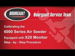 Bourgault X20 Calibration Video