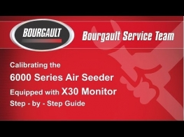 Calibrating the Bourgault 6000 Series Air Seeder - X30